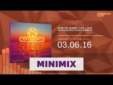 Kontor Sunset Chill 2016 (Official Minimix HD)