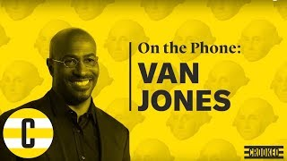 Van Jones full interview   Pod Save America