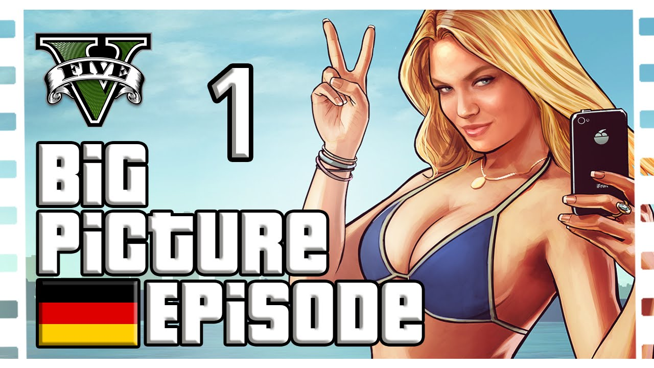 GTA 5 BIG PICTURES — Folge 1 (Top 5 Bilder) | Ep: 2016/1
