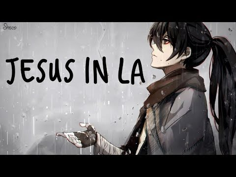 「Nightcore」→ Jesus In LA ♪ (Alec Benjamin) LYRICS ✔︎