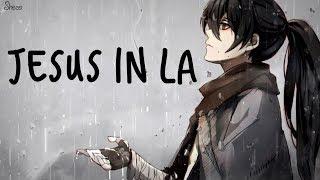 「Nightcore」→ Jesus in LA ♪(Alec Benjamin) LYRICS ✔︎