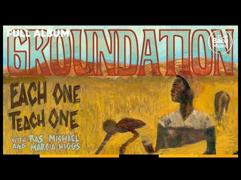 📀 Groundation - Each One Teach One [Full album with lyrics]