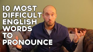 How to cheat at pronunciation! 10 most difficult English words!