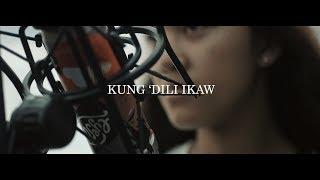 "Kung 'Di Rin Lang Ikaw BISAYA VERSION ""Kung 'Dili ikaw"""