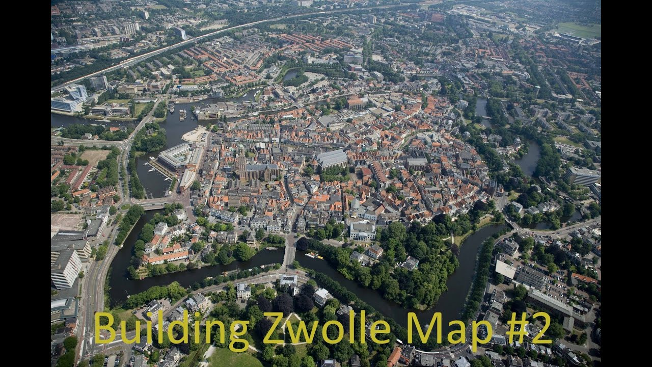 Dutch Cities Skylines Building Zwolle Map Aflevering 2 YouTube