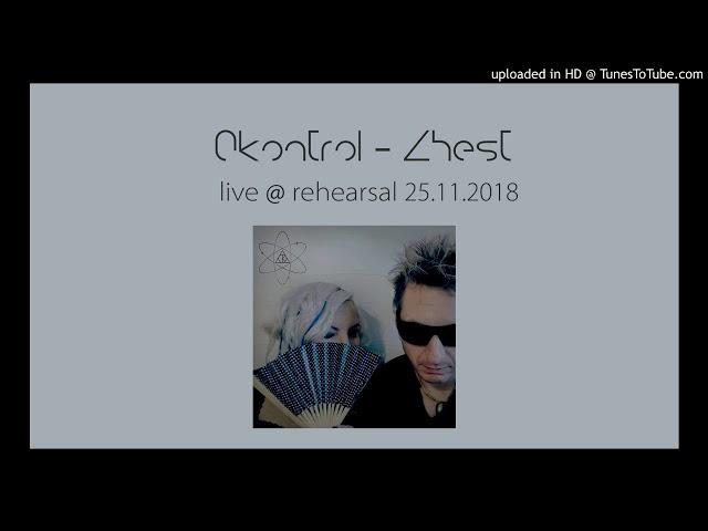 0Kontrol - Zhest' (live @ rehearsal 25.11.2018)
