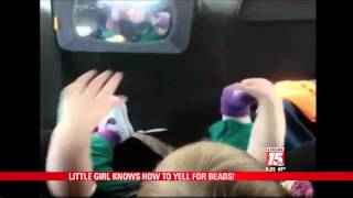 MARDI GRAS 2015: Little Girl Knows How to Yell for Beads