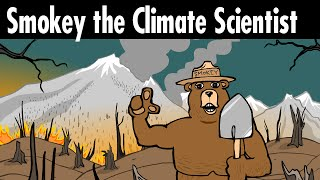 Smokey the Climate Scientist