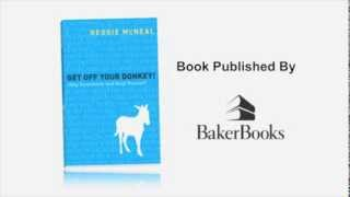 Get Off Your Donkey by Reggie McNeal