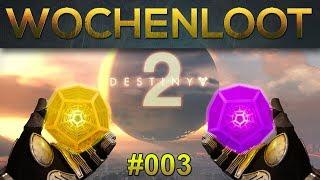 Destiny 2: Wochenloot - Woche #003 (Deutsch/German)