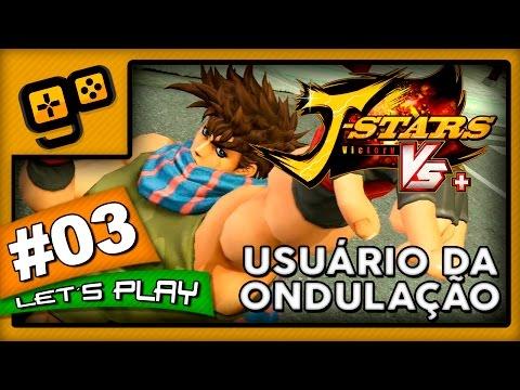 Let's Play: J-Stars Victory VS+ (LUFFY) - Parte 3 - Usuário da Ondulação