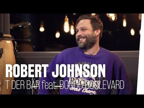 Robert Johnson - Tim Sander aka T der Bär feat. #BongoBoulevard (Bonus-Track)