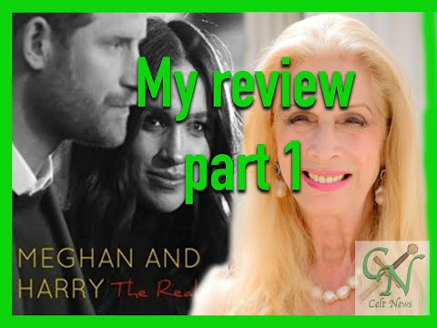 "my-review-of-lady-colin-campbell's-book,-""meghan-&-harry-the-real-story'.-chapters-1,2-&-3.-part-1."