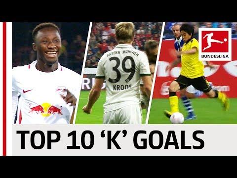 "Keita, Kagawa, Kroos & More - Top 10 Goals - Players With ""K"""