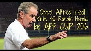 List Of 40 Players Indonesian National Team In The 2016 Suzuki Cup AFF Cup