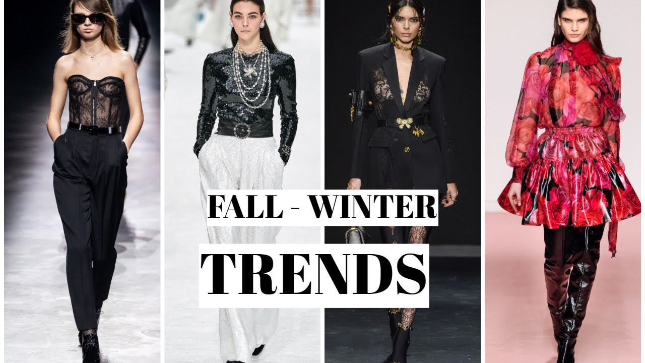 Fall 2020 Style Trends.Top 10 Trends Fall Winter 2019 2020 Style Trends