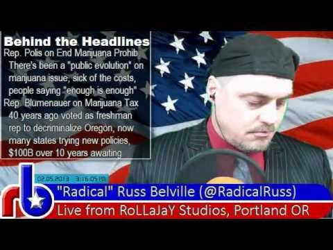 The Russ Belville Show #136 - Will Colorado 2013 be California 1997 All Over Again?