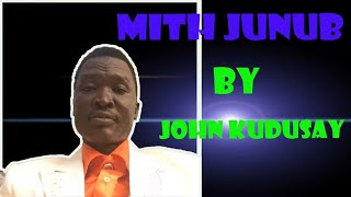 MIITH JUNUP ~JOHNKUDSAY.SOUTH SUDAN MUSIC