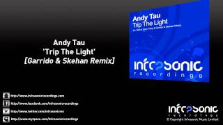 andy tau trip the light garrido skehan remix