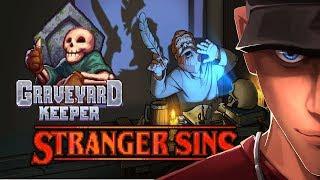 Graveyard Keeper - Stranger Sins I RUN A TAVERN NOW! | Let's Play Graveyard Keeper Gameplay