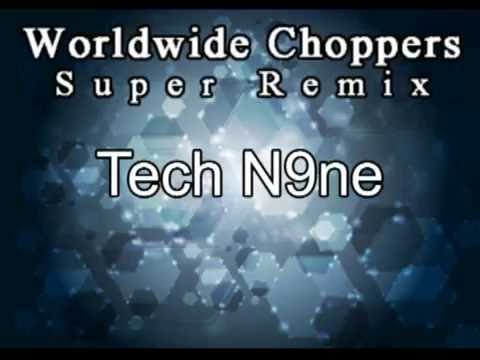 Worldwide Choppers Super Remix