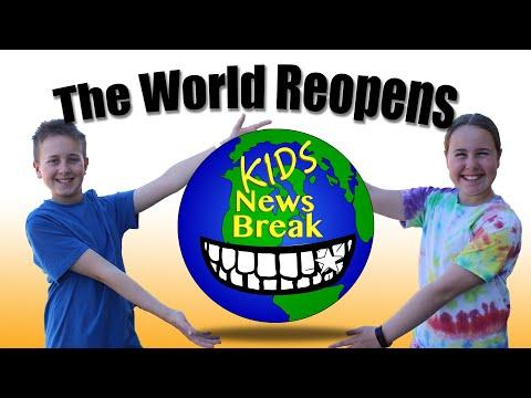 The World Reopens - Kids News Break