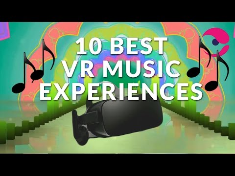 10 Best Virtual Reality (VR) Music Experiences
