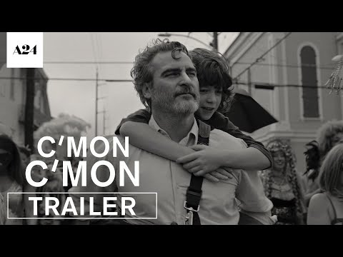 Come on, come on |  Official HD Trailer |  A24