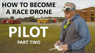 HOW TO become a Race Drone Pilot (Part Two) KEN HERON