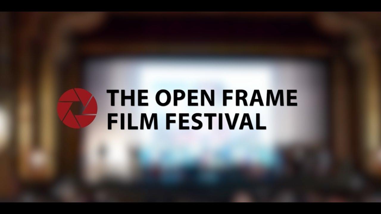 Image result for The Open Frame Film Festival:
