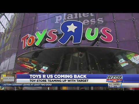 Toys-R-Us Is Coming Back, And Teaming Up With Target