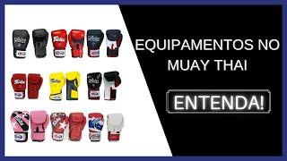 Equipamentos mais usados no Muay Thai