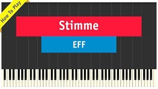EFF - Stimme - Piano Cover (How To Play)