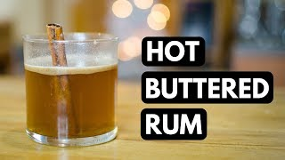 The Perfect Winter Cocktail?! | Hot Buttered Rum!
