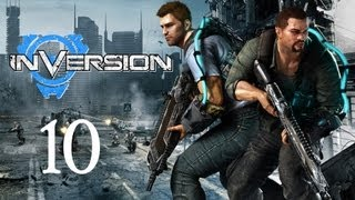 Inversion Gameplay Walkthrough - Part 10 (X360/PC/PS3)