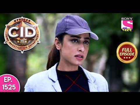 CID - Full Episode 1525 - 16th June, 2019