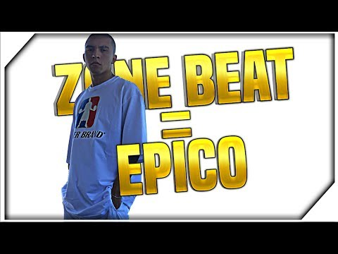 ZONE EN EL BEAT = EPICO