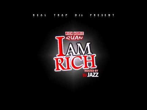 Rich Homie Quan - I Am Rich (Full mixtape + Download)