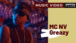 MC NV - Greazy (Official Video)