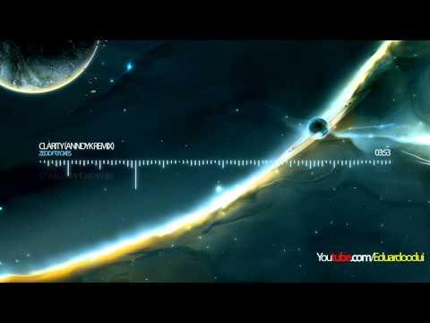 Zedd Ft. Foxes - Clarity (Anndyk Remix)