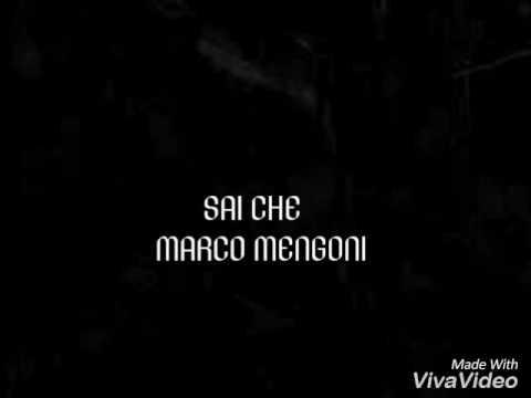 Sai che - Marco Mengoni testo