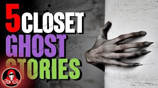 5 Real CLOSET Ghost Stories - Darkness Prevails
