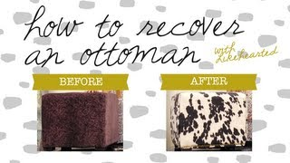 Diy: How To Recover An Ottoman