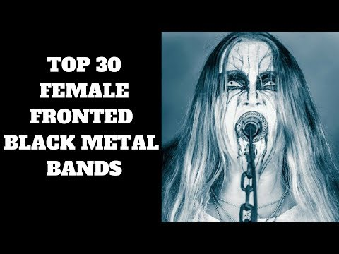 Top 30 Female Fronted Black Metal Live (2018)