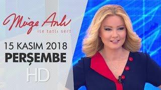 Müge Anlı ile Tatlı Sert 15 Kasım 2018 | Perşembe