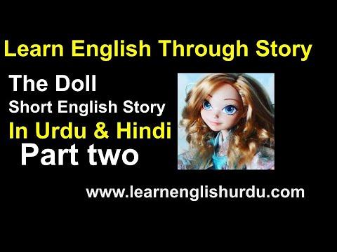 The Doll Short English Story In Urdu & Hindi Translation PART 2~Learn English Through Story