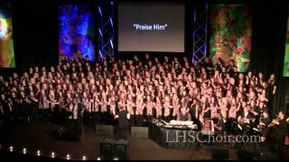 Praise Him - Lincoln High School Choir, Thief River Falls, MN
