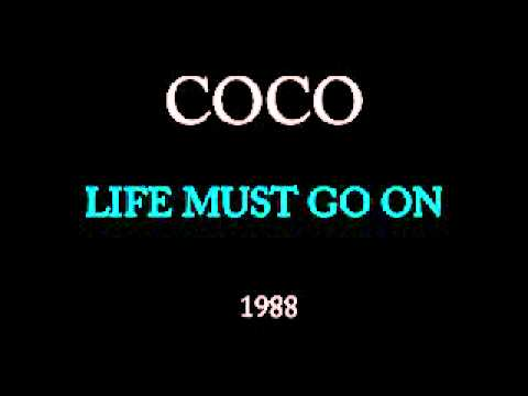 COCO - Life must go on.wmv