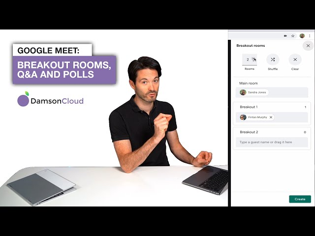 Google Meet: Breakout Rooms, Q&A and Polls!