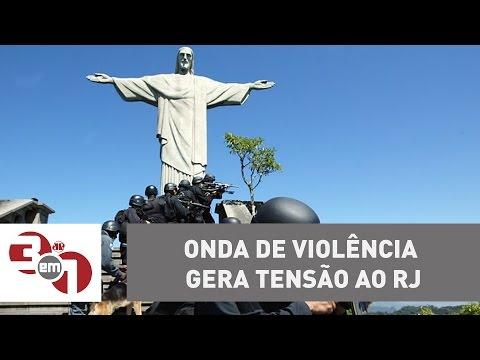 Onda de violência gera tensão ao Rio de Janeiro